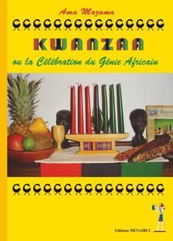 Kwanzaa ou la célébration du génie africain