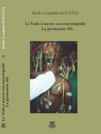 Kligueh Goudabla Basile, Le Vodu à travers son encyclopédie, la géomancie Afà